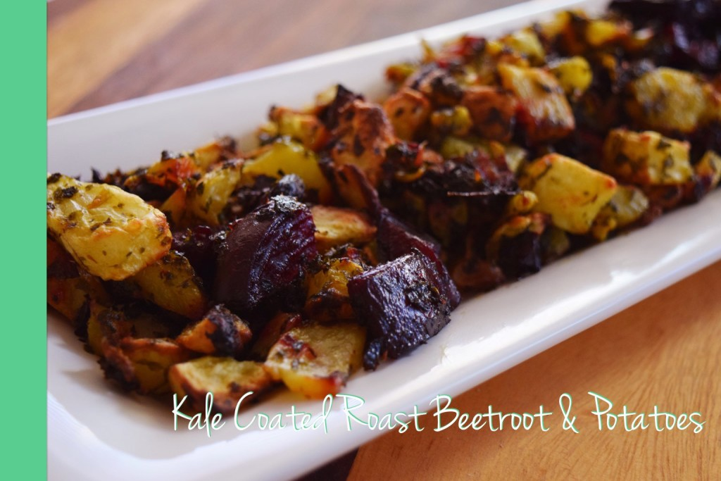 Kale Coated Roast Beetroot & Potatoes