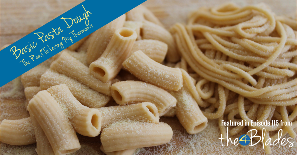 make your own pasta in your Thermomix