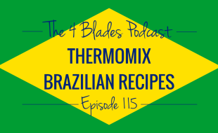 Podcast about Brazilian Thermomix Recipes