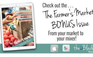 The 4 Blades Digital Thermomix Magazine - Farmers Market Bonus