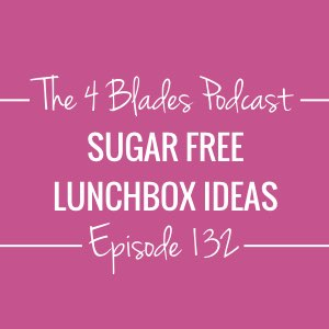 T4B132: Sugar Free Lunchbox Ideas