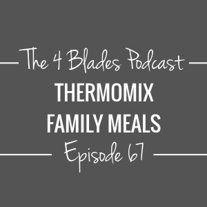 T4B067: Thermomix Family Meals
