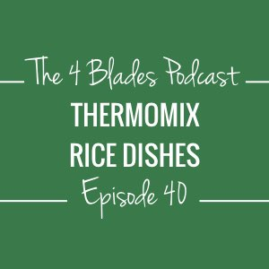 T4B040: Thermomix Rice Dishes