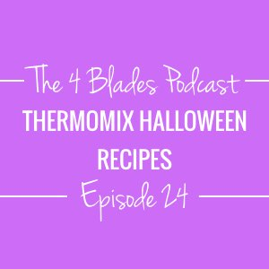 T4B024: Thermomix Halloween Recipes